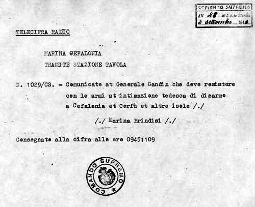 Il telegramma del Comando Supremo n. 1029 che comunica al generale Gandin di resistere all'intimidazione tedesca di disarmo con le armi - 11 settembre 1943
